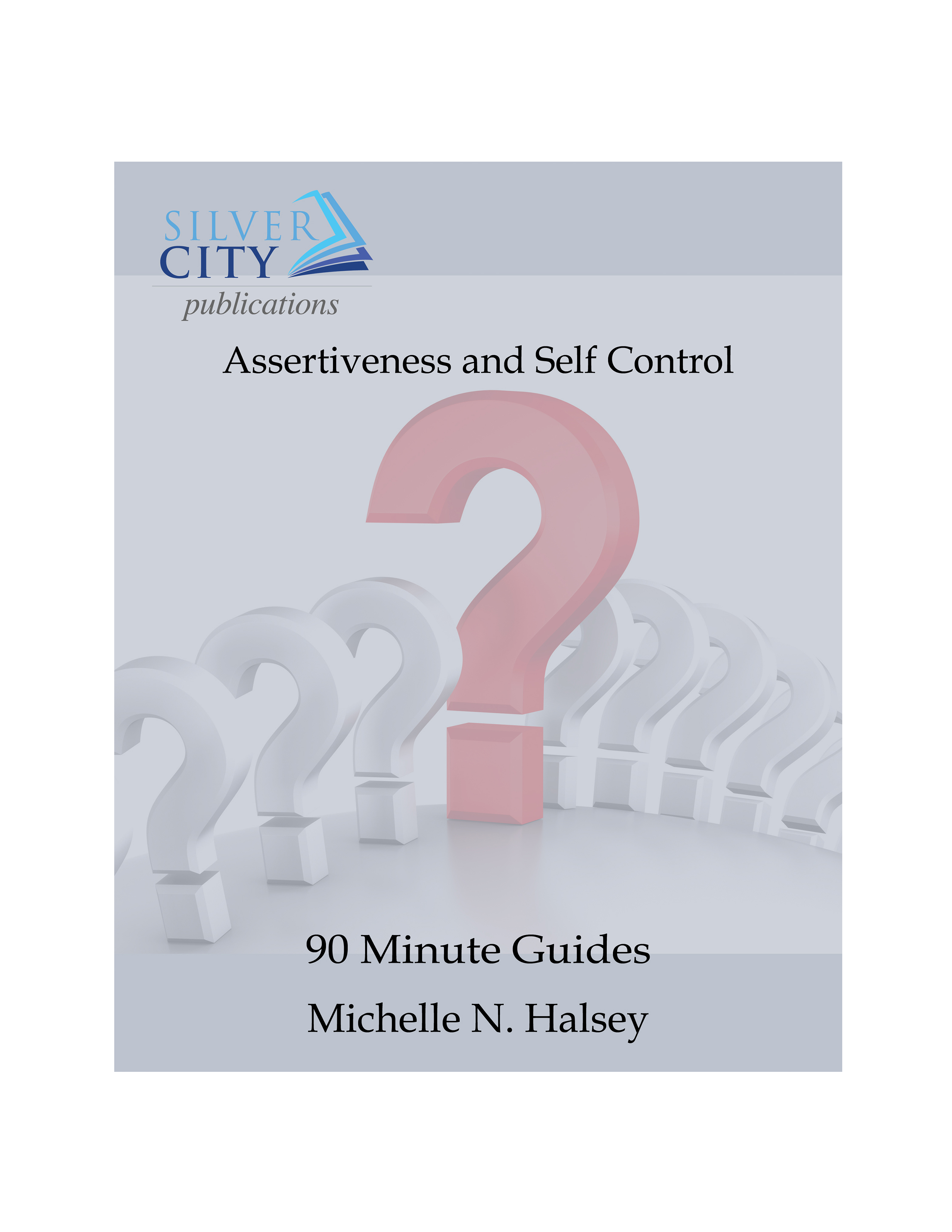 Assertiveness and Self Control