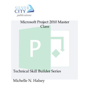 Microsoft Project 2010 Master Class