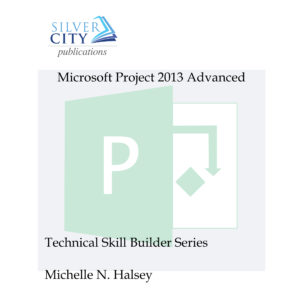Microsoft Project 2013 Advanced