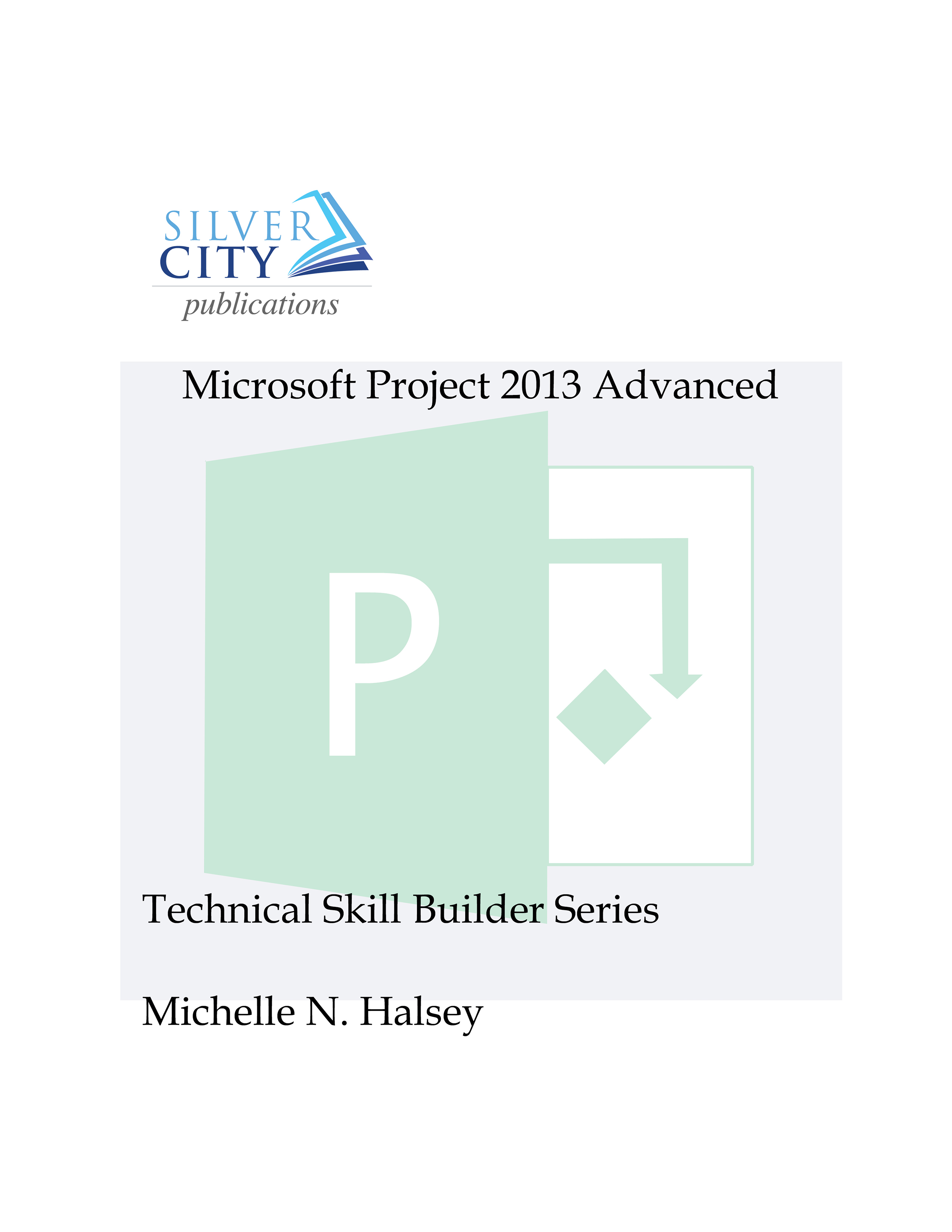 Microsoft project user manual ebook array microsoft project 2013 advanced ebook rh silvercitypublications fandeluxe Image collections