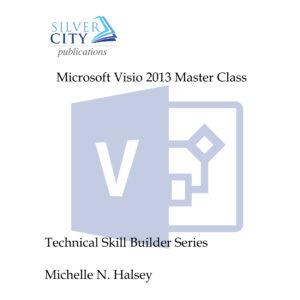 Microsoft Visio 2013 Master Class