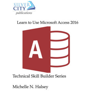 Learn to Use Microsoft Access 2016 Cover