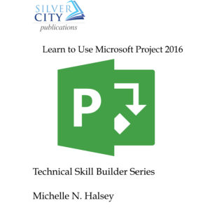 Learn to Use Microsoft Project 2016 Cover