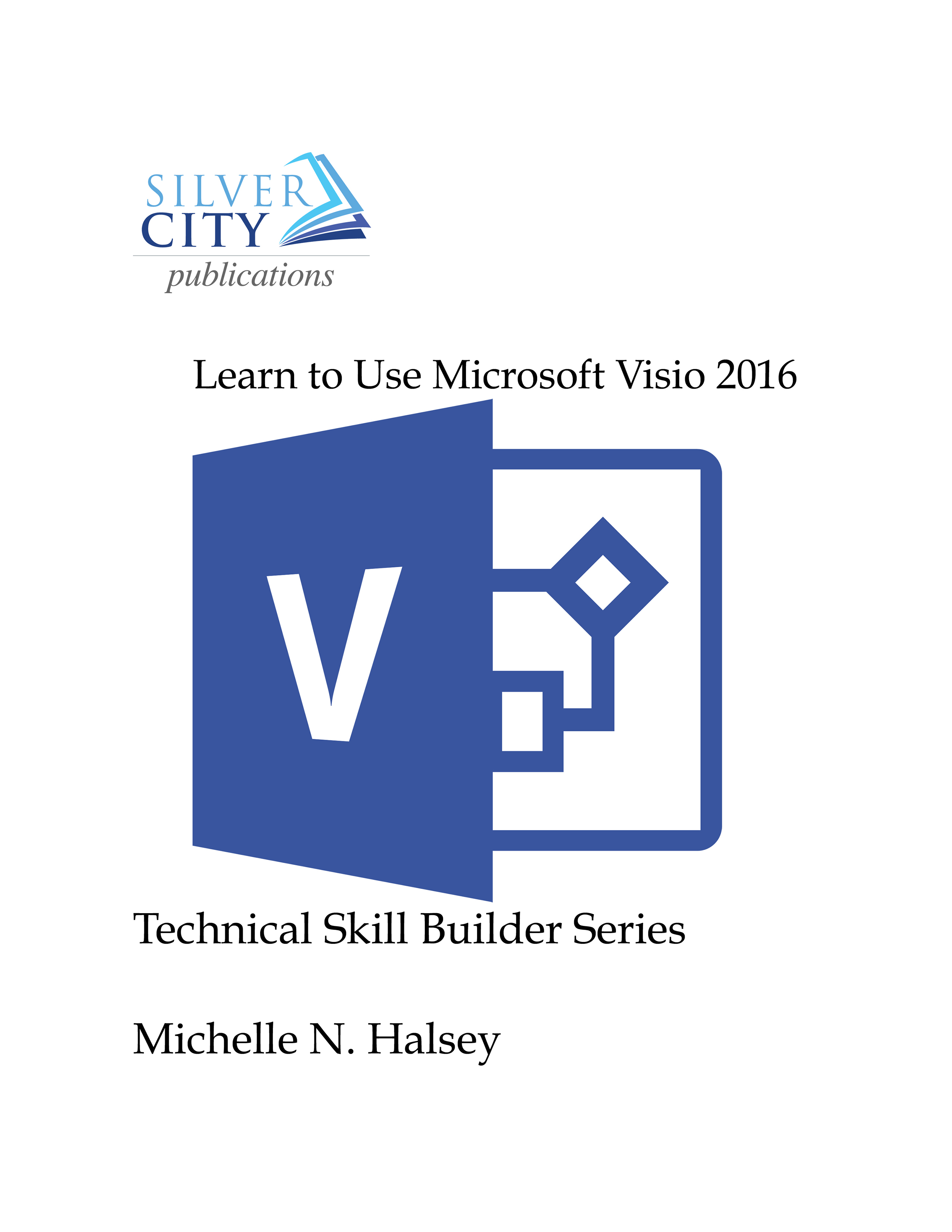 Learn to Use Microsoft Visio 2016 Cover
